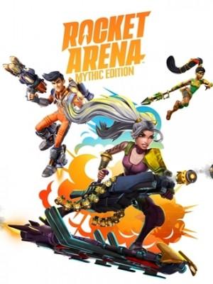 Rocket Arena - Mythic Edition